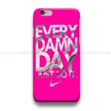 Every Damn Day Nike iPhone Custom Cover Hard Cases